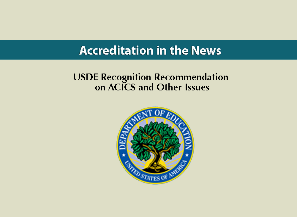 USDE Recommendation on ACICS Recognition and Other Issues