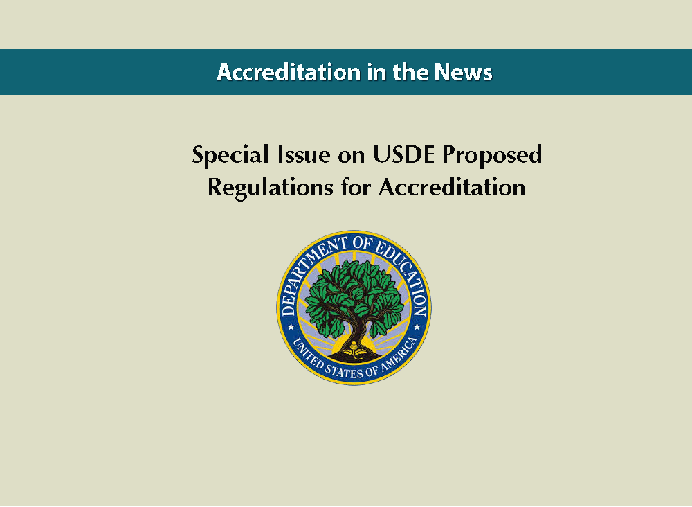 Special Issue on USDE Proposed Regulations for Accreditation