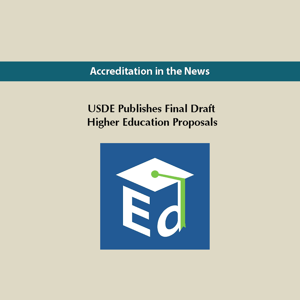 USDE Publishes Final Draft Higher Education Proposals
