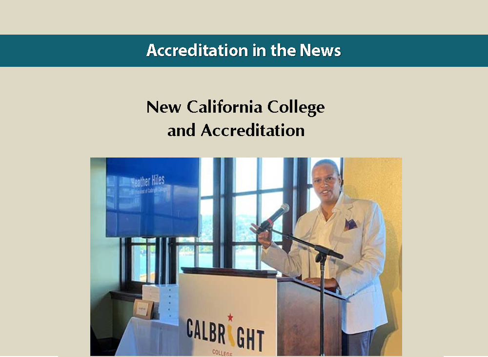New California College and Accreditation