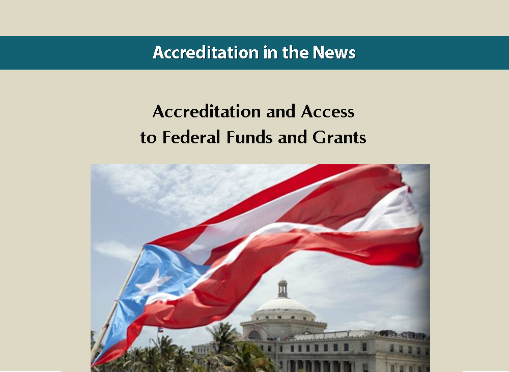 Accreditation and Access to Federal Funds and Grants