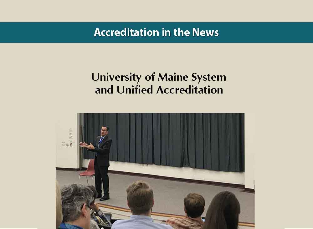 University of Maine System and Unified Accreditation