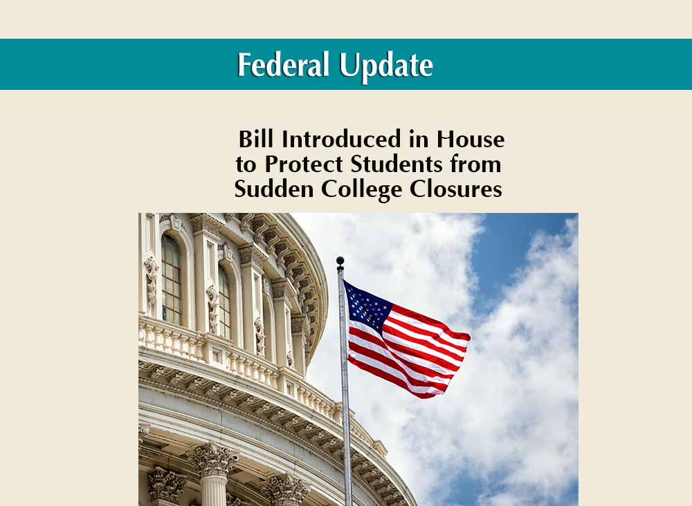 Bill Introduced in House to Protect Students from Sudden College Closures